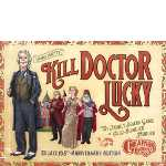 Kill Doctor Lucky - deluxe 19.5th anniversary edition